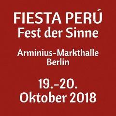 FIESTA PERÚ en la Arminius-Markthalle de Berlín - 19 y 20 de octubre de 2018
