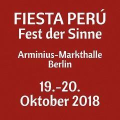 FIESTA PERÚ in der Arminius-Markthalle Berlin - 19. und 20. Oktober 2018