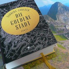 """""""Die goldene Stadt"""" - ein Roman über den deutschen Entdecker von Machu Picchu"""