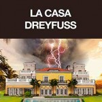 La Casa Dreyfuss - Erasmo Cachay
