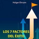 Los 7 factores del éxito: para una gestión eficiente del equipo