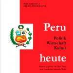 Peru heute : Politik, Wirtschaft, Kultur